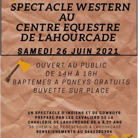 Spectacle équestre western : Wanted - LAHOURCADE