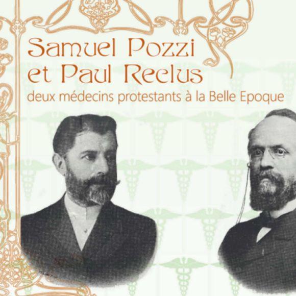 Exposition : Samuel Pozzi et Paul Reclus, deux médecins protestants - ORTHEZ