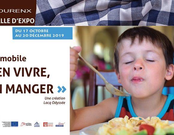 Exposition : Bien vivre, bien manger - MOURENX
