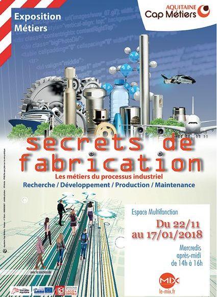 Exposition: secrets de fabrication - MOURENX