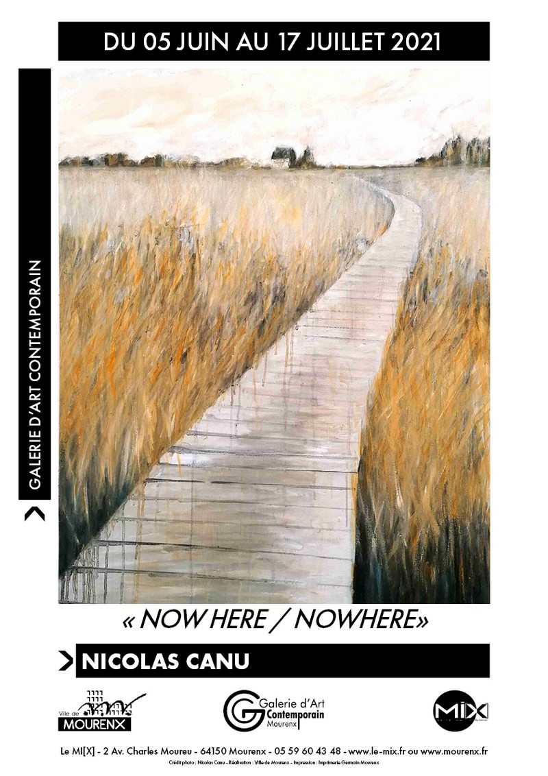 """Exposition : """"Now here / Nowhere"""" - MOURENX"""