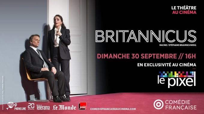 Le Théâtre au cinéma : Britannicus - ORTHEZ