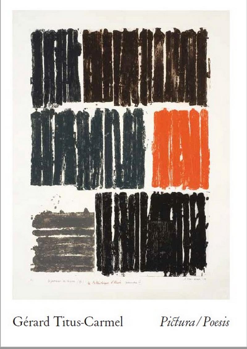 Exposition : Gérard Titus-Carmel : poesis/pictura - LACOMMANDE
