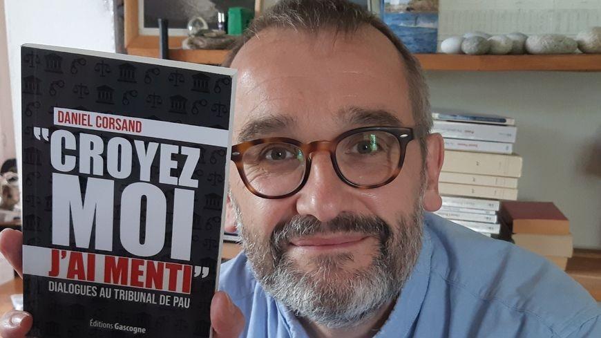 Présentation du livre de Daniel Corsand : Croyez-moi, j' ai menti - ORTHEZ