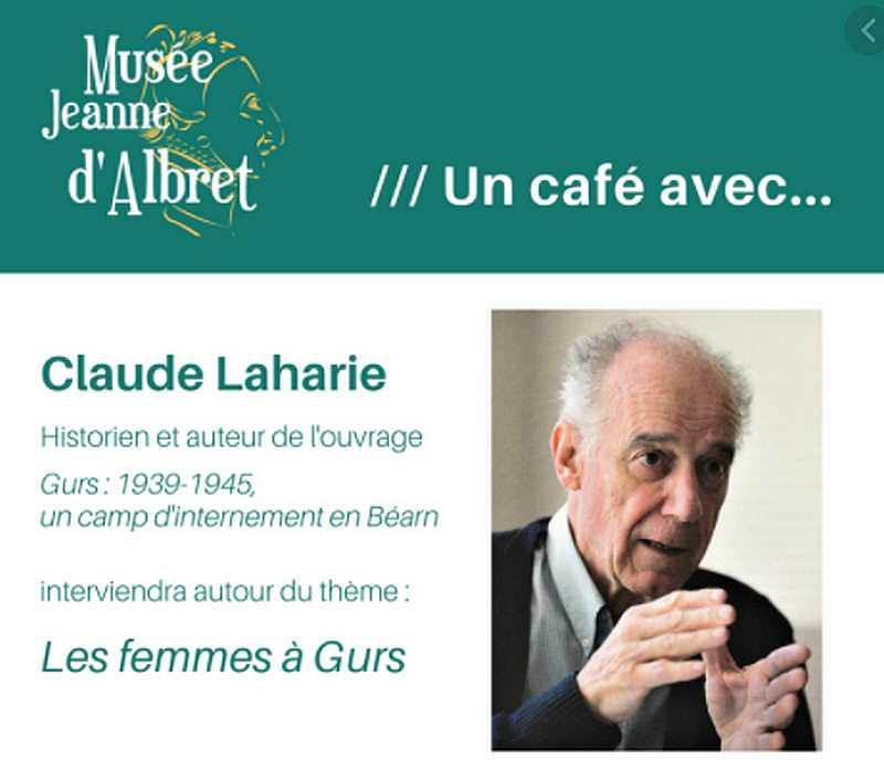 Un café avec Claude Laharie : Le rôle des femmes à Gurs - ORTHEZ