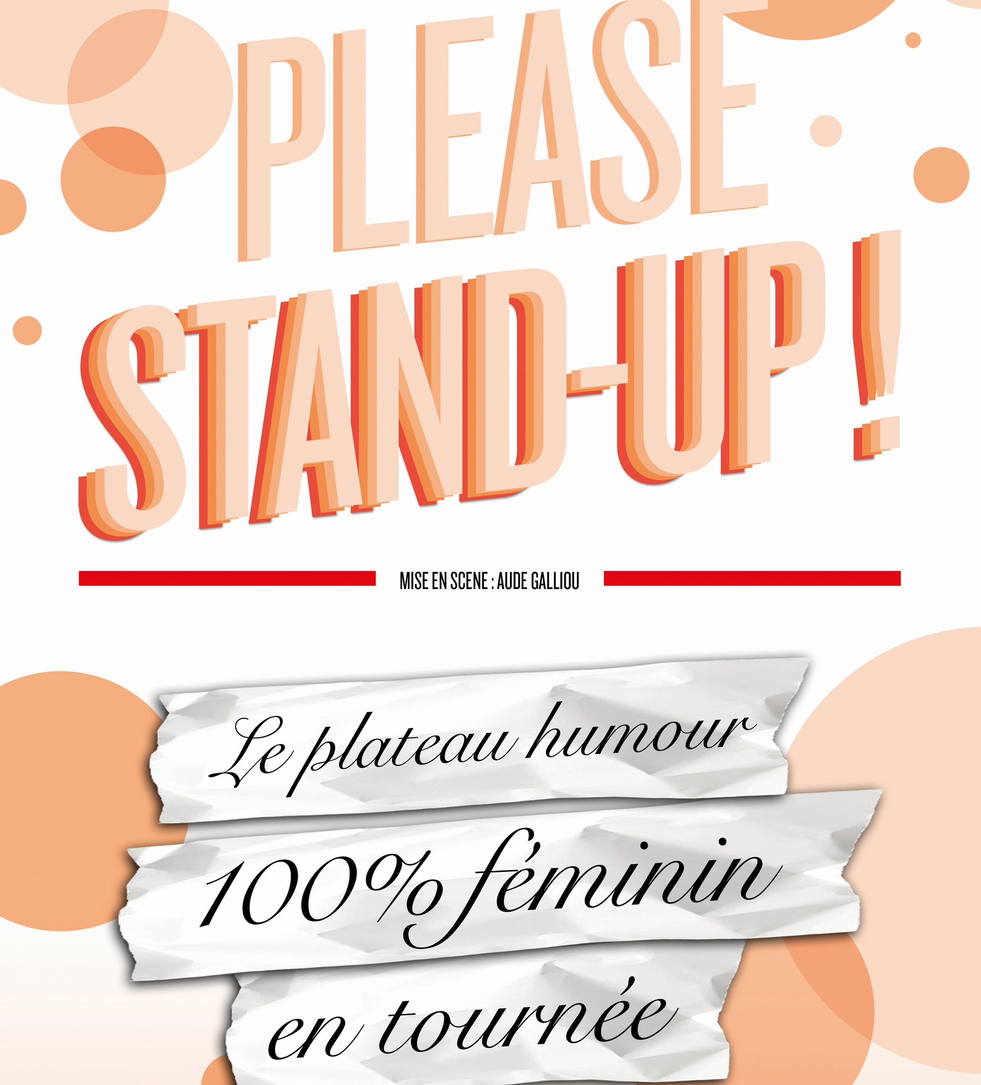 Spectacle : Please Stand up - ORTHEZ
