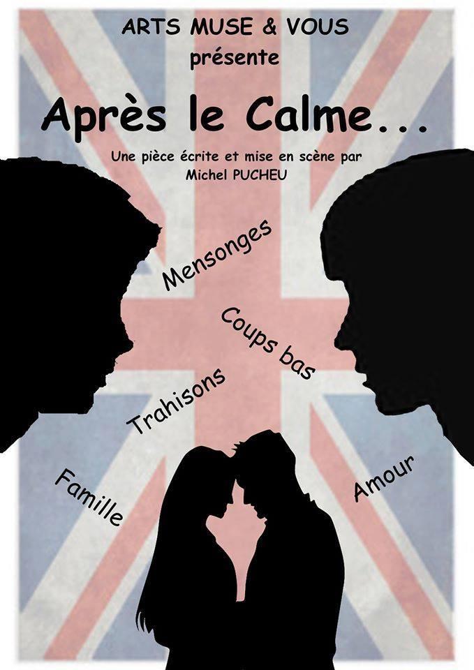 Théâtre: Après le calme - ARTIX
