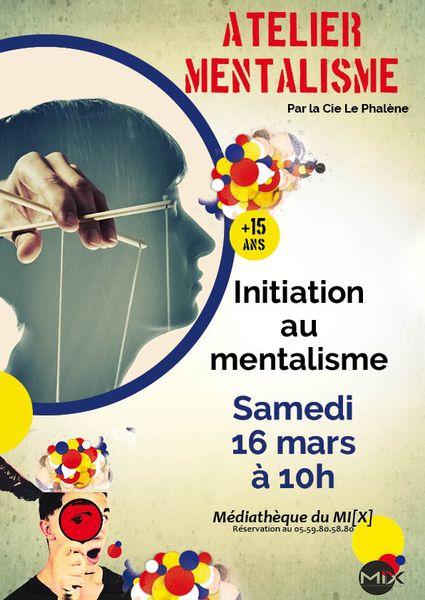 Atelier : initiation au mentalisme - MOURENX