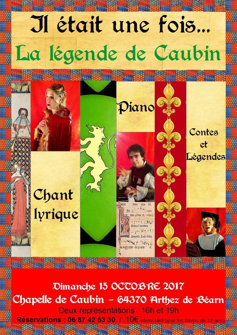 Il était une fois... la légende de Caubin - ARTHEZ-DE-BEARN