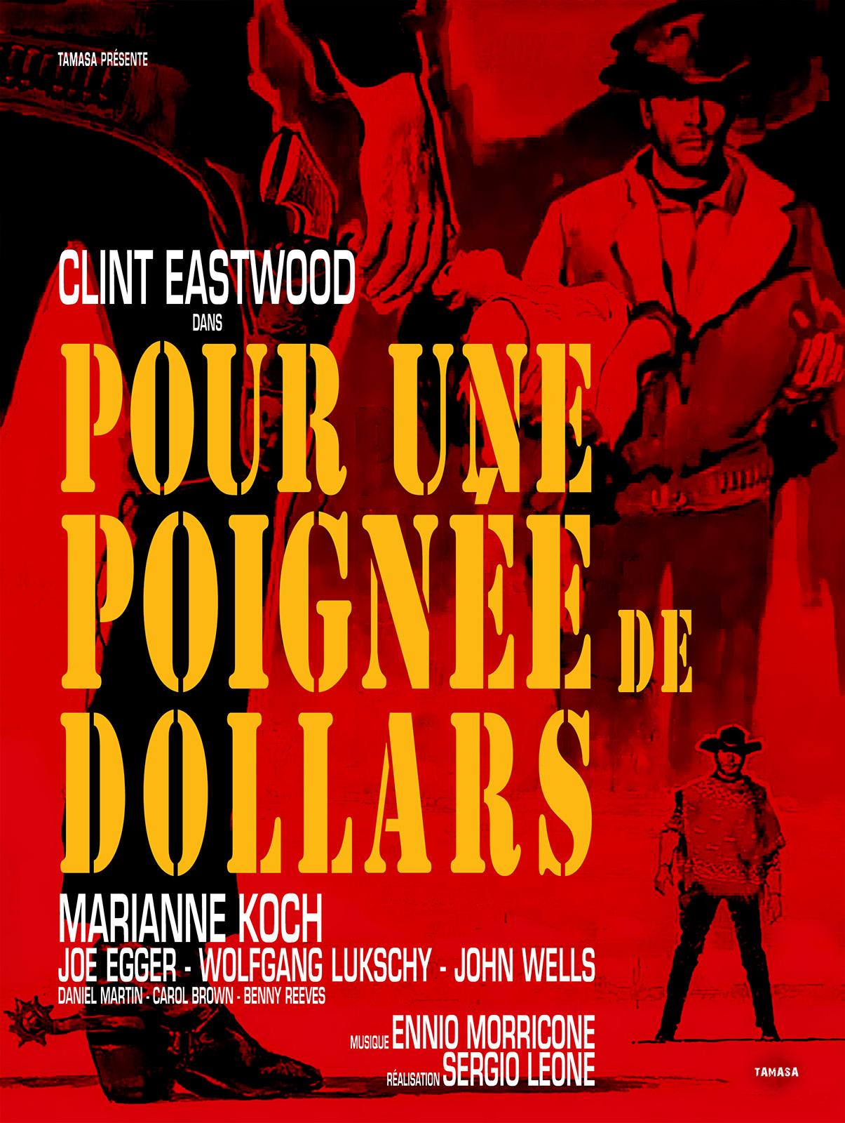 Ciné-Mémoire: Pour une poignée de dollars - MONEIN