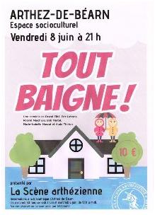 Théâtre Tout baigne - ARTHEZ-DE-BEARN