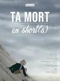 Ciné atelier : Ta mort en short(s) - MONEIN