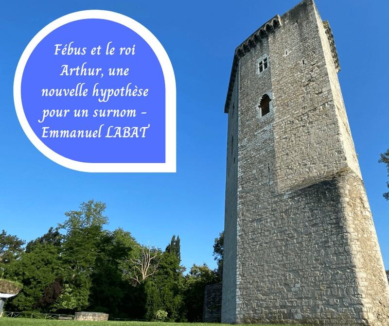 Conférence : Fébus et le roi Arthur - ORTHEZ