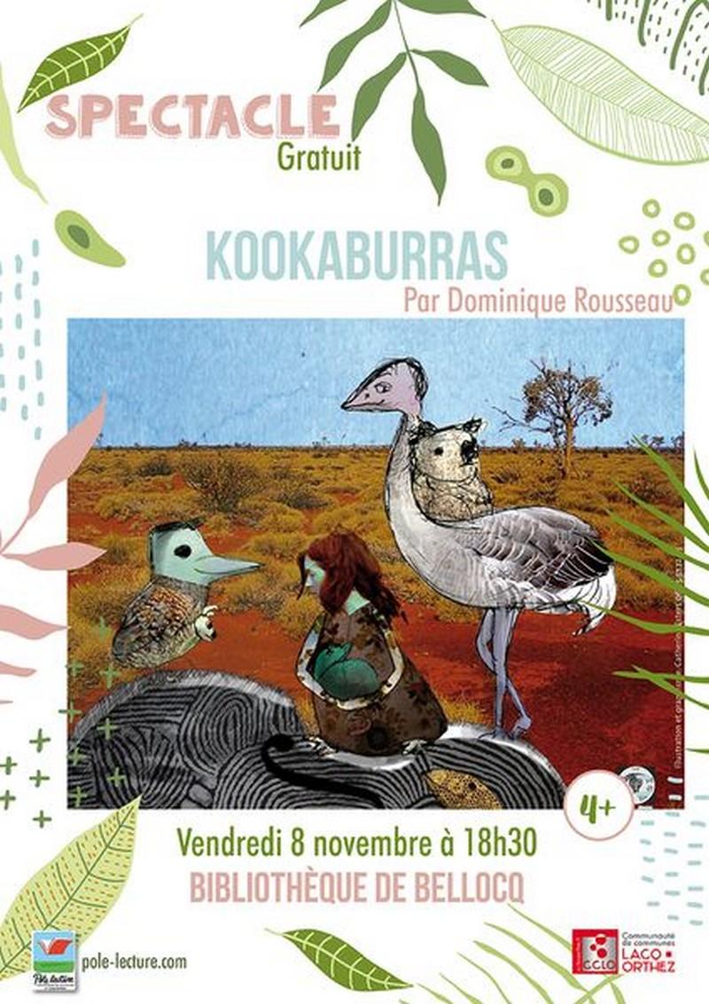 Spectacle : Kookaburras - BELLOCQ
