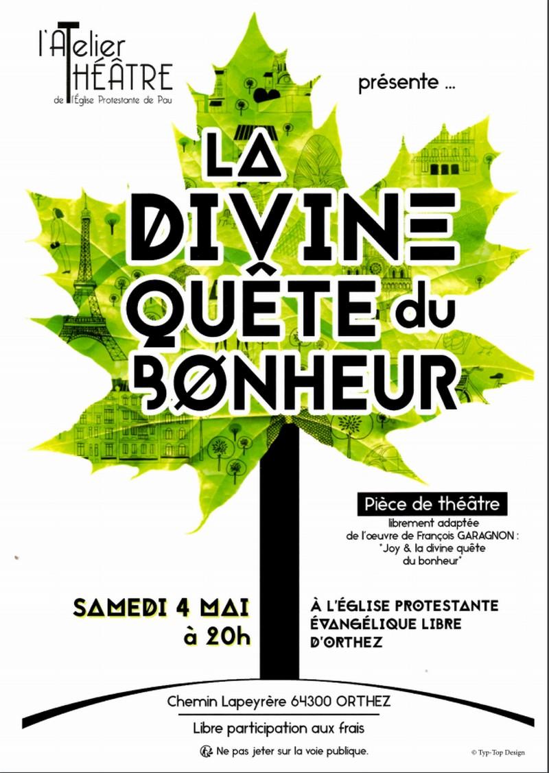 Théâtre : La divine quête du bonheur - ORTHEZ